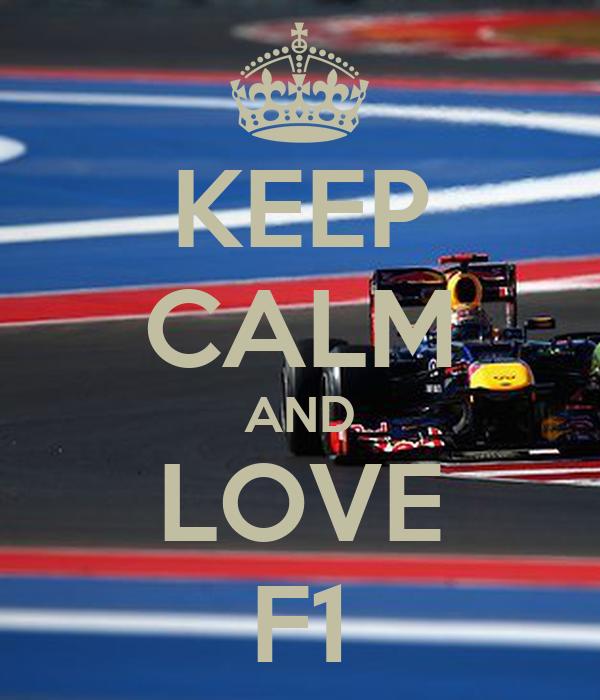 KEEP CALM AND LOVE F1