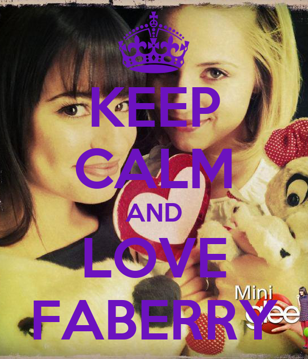 KEEP CALM AND LOVE FABERRY