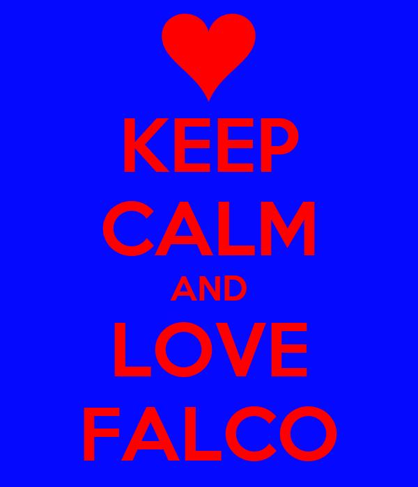 KEEP CALM AND LOVE FALCO