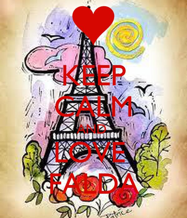 KEEP CALM AND  LOVE  FALDA