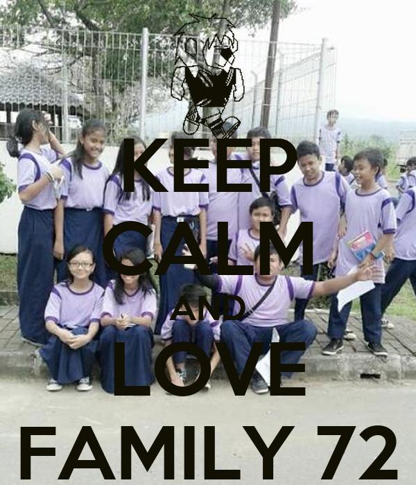 KEEP CALM AND LOVE FAMILY 72