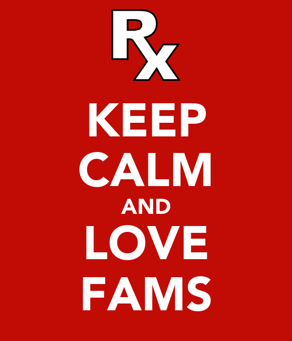 KEEP CALM AND LOVE FAMS