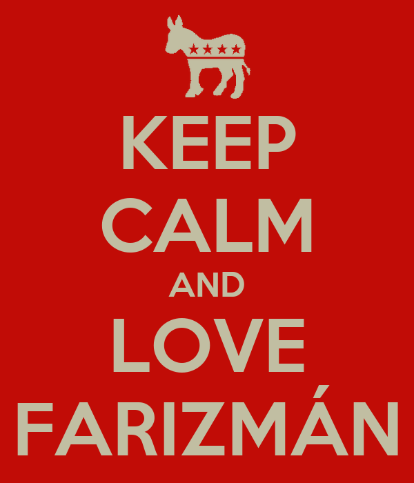 KEEP CALM AND LOVE FARIZMÁN