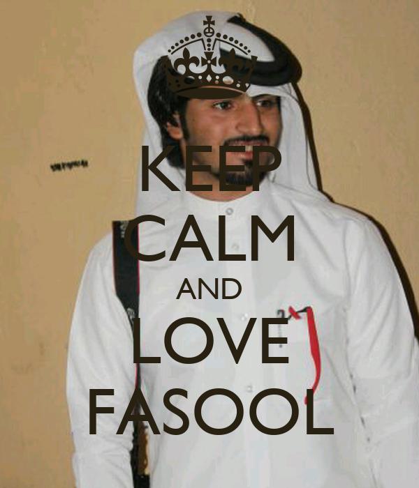 KEEP CALM AND LOVE FASOOL