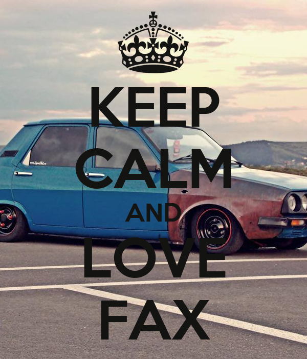 KEEP CALM AND LOVE FAX