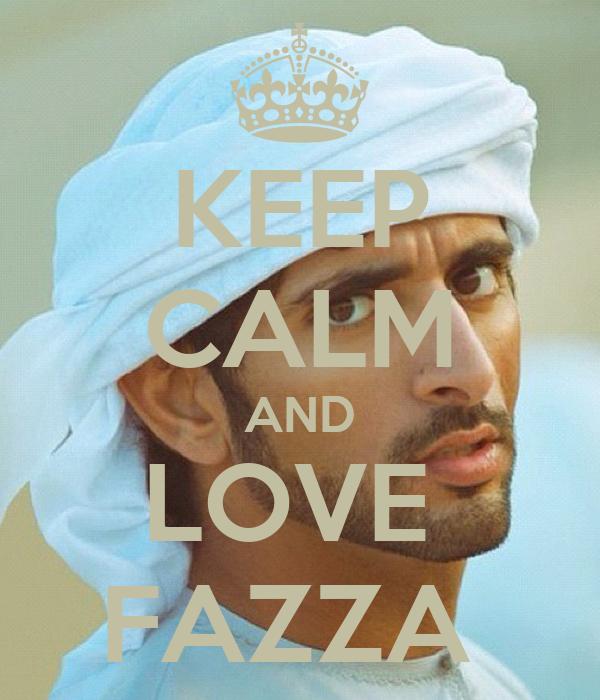 KEEP CALM AND LOVE  FAZZA