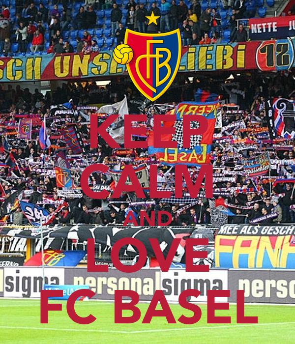 KEEP CALM AND LOVE FC BASEL