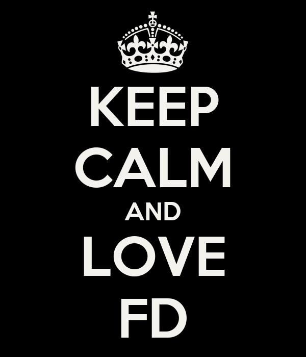 KEEP CALM AND LOVE FD
