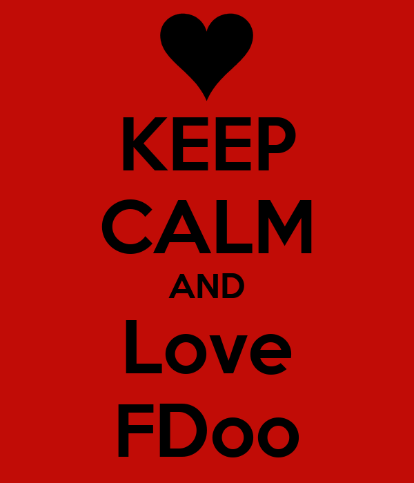 KEEP CALM AND Love FDoo