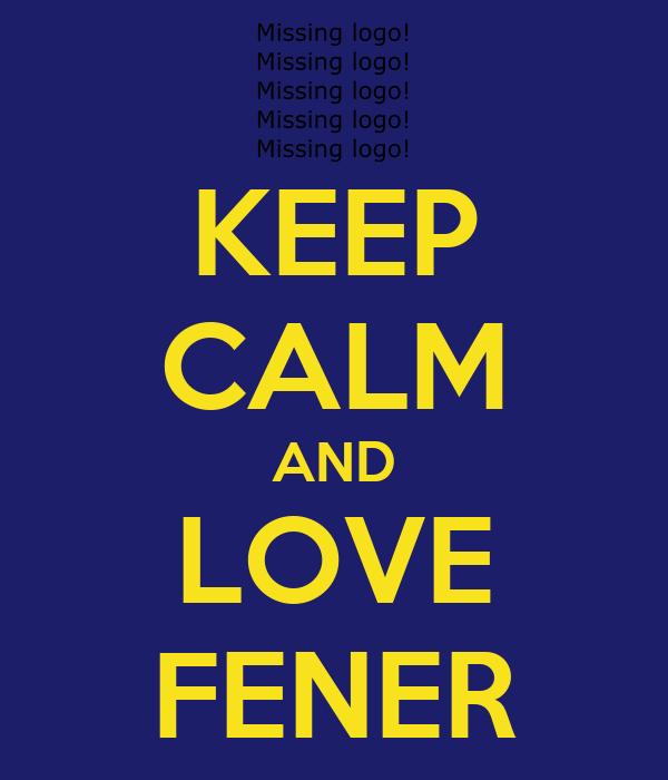 KEEP CALM AND LOVE FENER