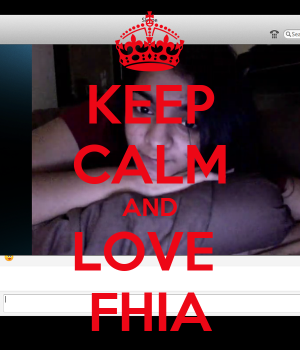 KEEP CALM AND LOVE  FHIA