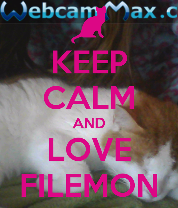 KEEP CALM AND LOVE FILEMON