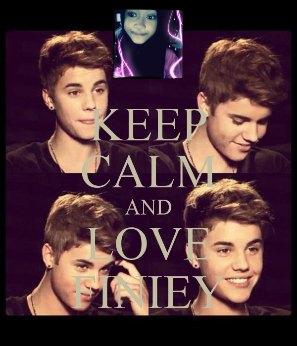 KEEP CALM AND LOVE FINIEY