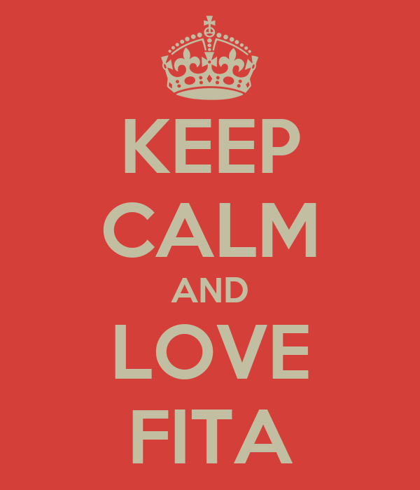 KEEP CALM AND LOVE FITA