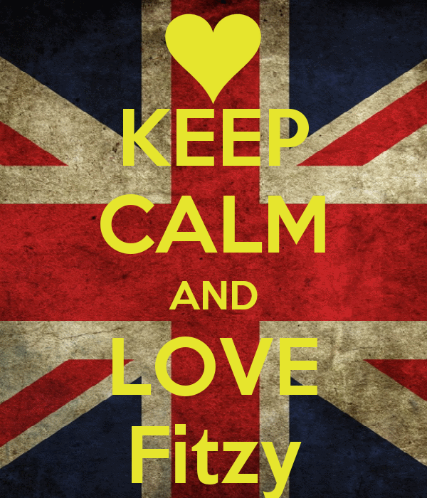 KEEP CALM AND LOVE Fitzy