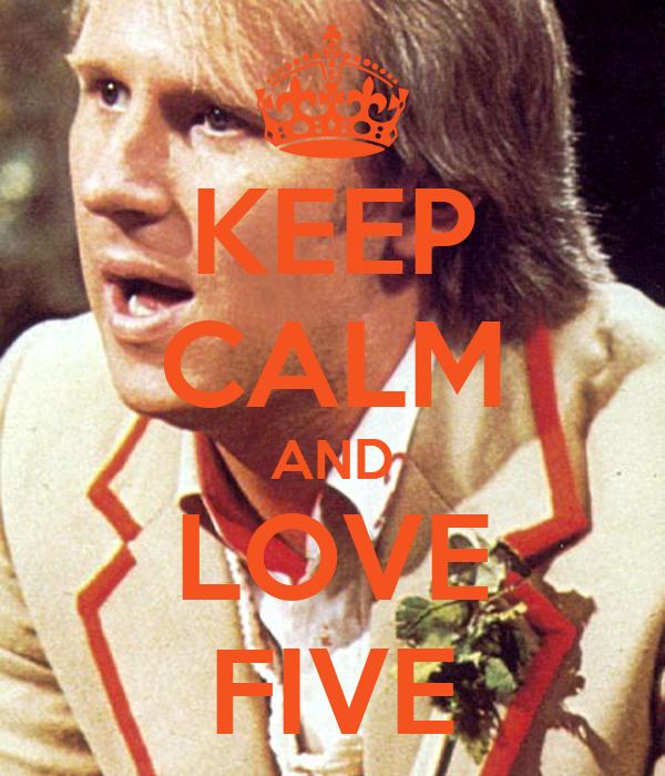 KEEP CALM AND LOVE FIVE