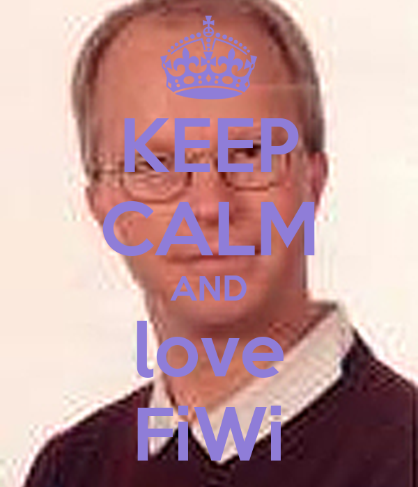 KEEP CALM AND love FiWi