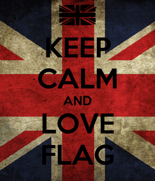 KEEP CALM AND LOVE FLAG
