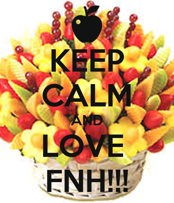 KEEP CALM AND LOVE  FNH!!!