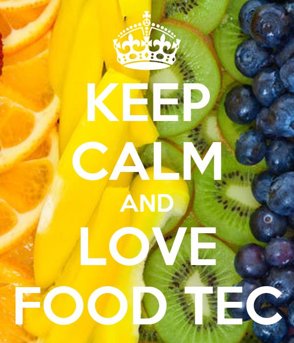 KEEP CALM AND LOVE FOOD TEC