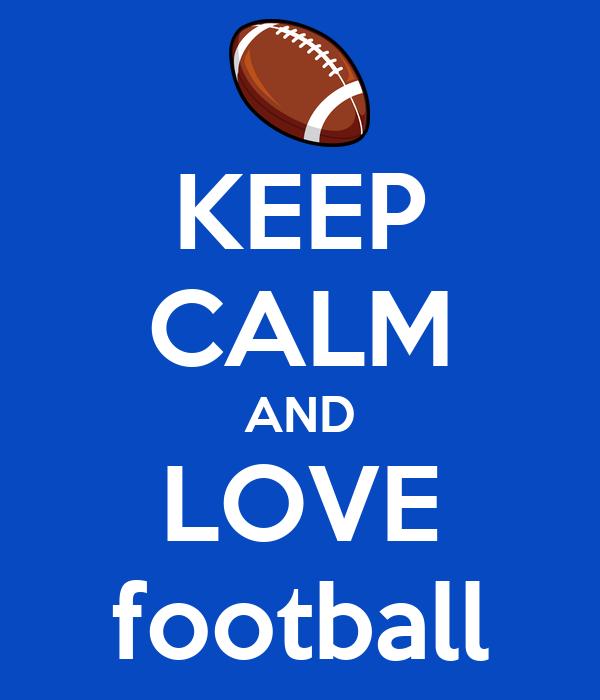 KEEP CALM AND LOVE football Poster | jalen