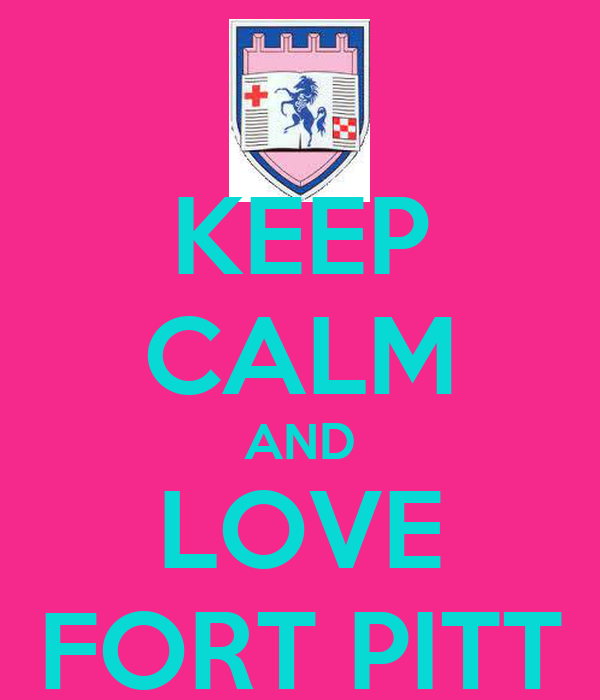 KEEP CALM AND LOVE FORT PITT