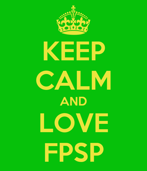 KEEP CALM AND LOVE FPSP