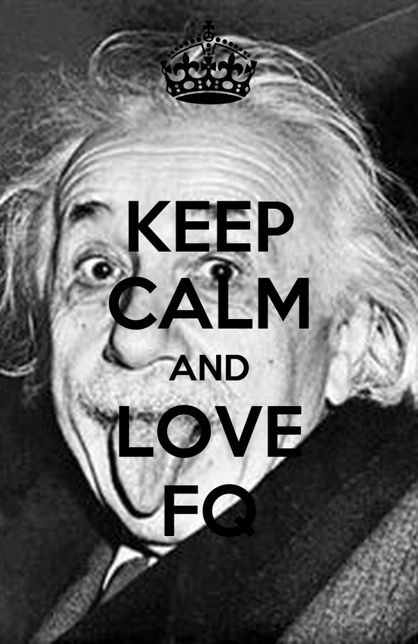KEEP CALM AND LOVE FQ