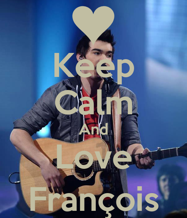 Keep Calm And Love François