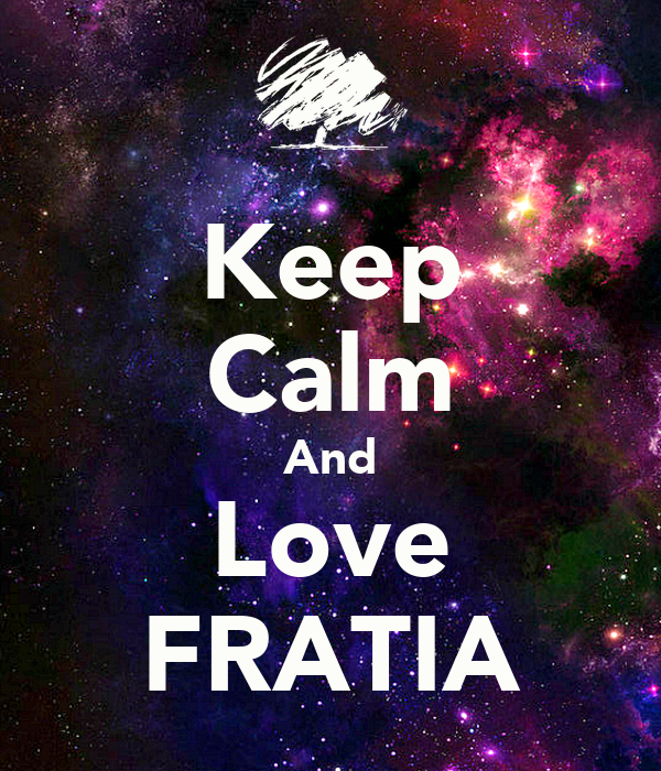 Keep Calm And Love FRATIA