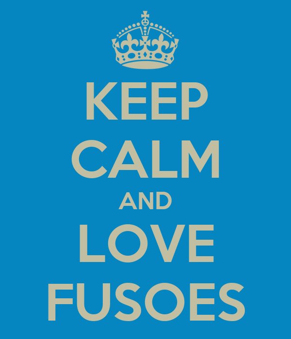 KEEP CALM AND LOVE FUSOES