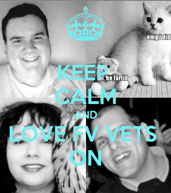 KEEP  CALM AND LOVE FV VETS  ON