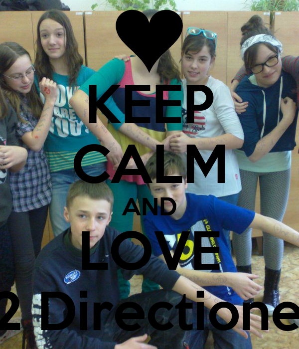 KEEP CALM AND LOVE G2 Directioners