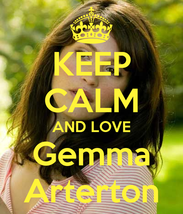KEEP CALM AND LOVE Gemma Arterton