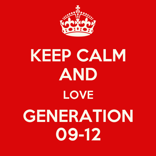 KEEP CALM AND LOVE GENERATION 09-12
