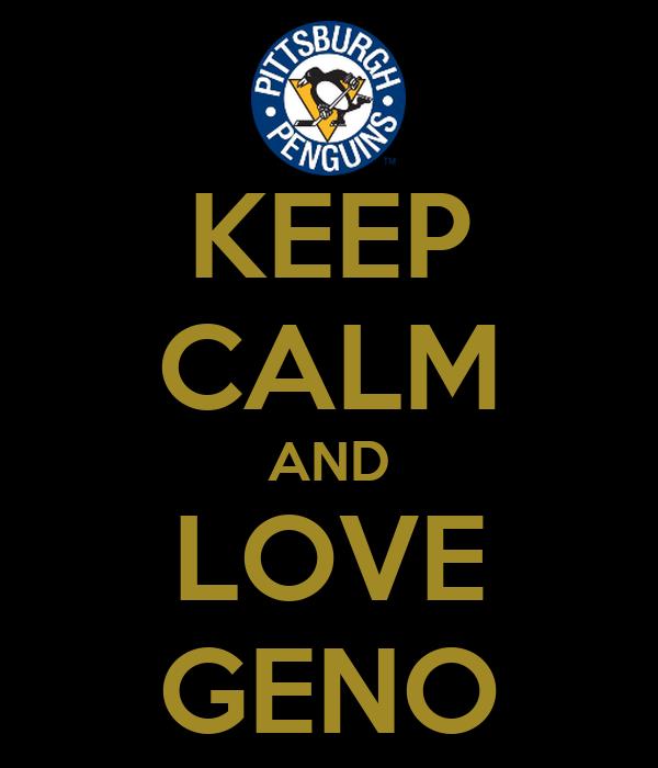 KEEP CALM AND LOVE GENO