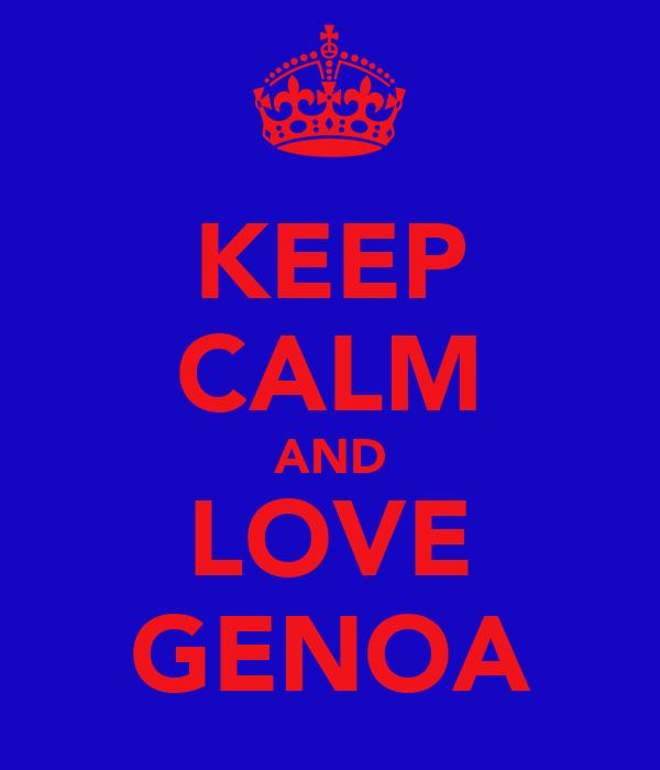 KEEP CALM AND LOVE GENOA