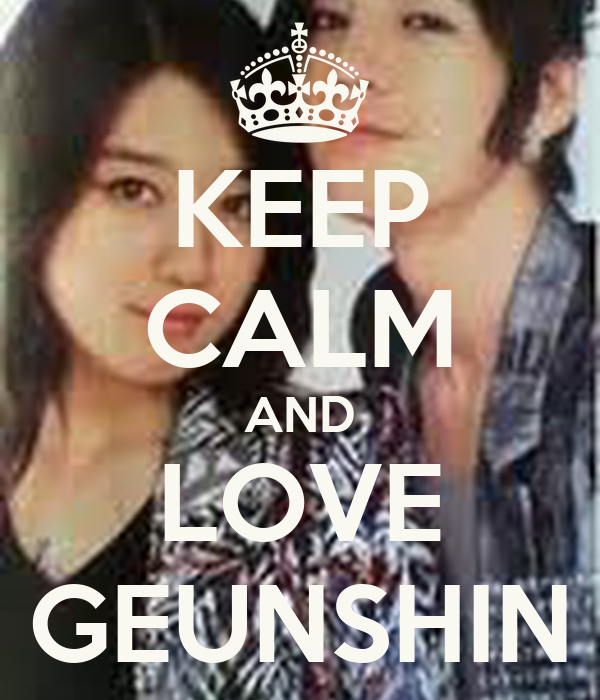KEEP CALM AND LOVE GEUNSHIN
