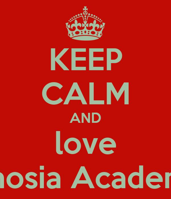 KEEP CALM AND love Ghosia Academy