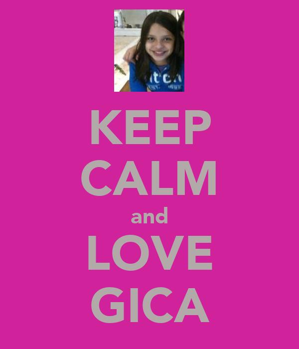 KEEP CALM and LOVE GICA