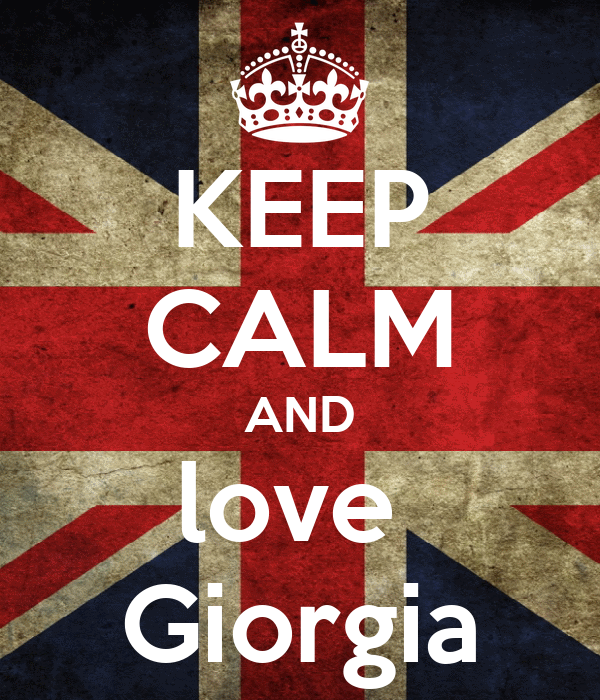 KEEP CALM AND love   Giorgia