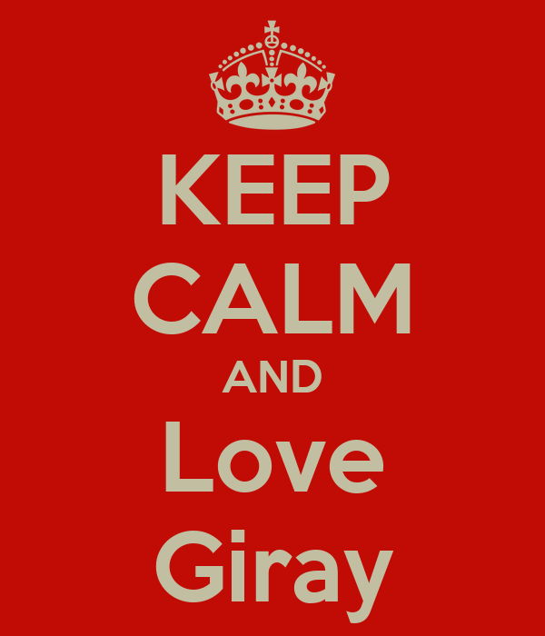 KEEP CALM AND Love Giray