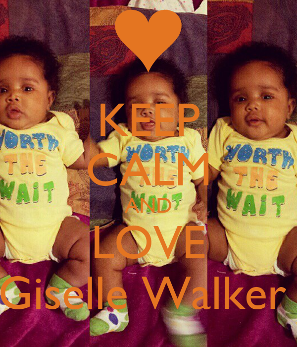 KEEP CALM AND LOVE Giselle Walker