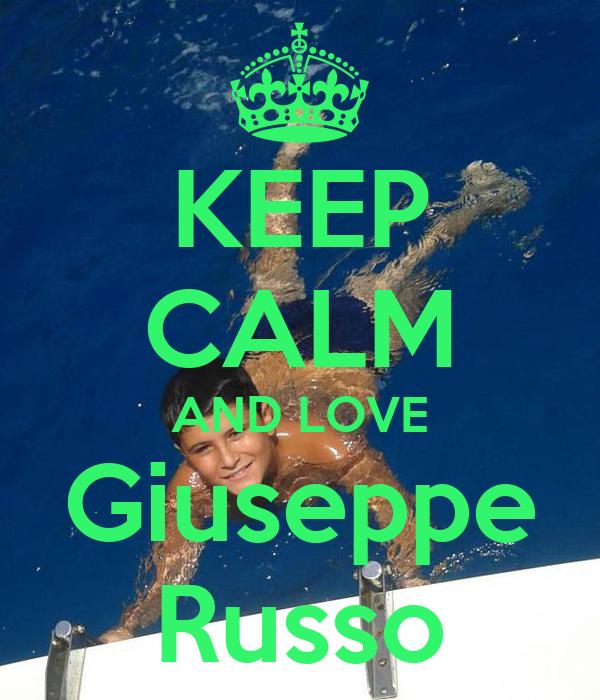 KEEP CALM AND LOVE Giuseppe Russo