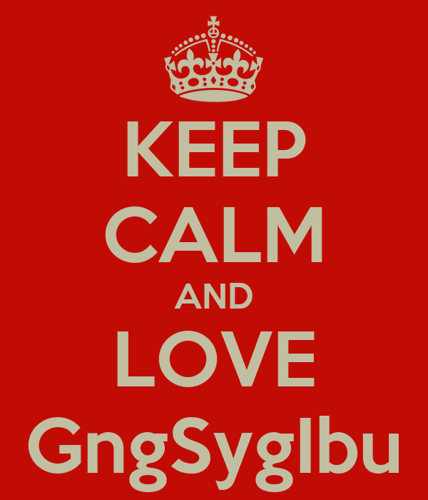 KEEP CALM AND LOVE GngSygIbu