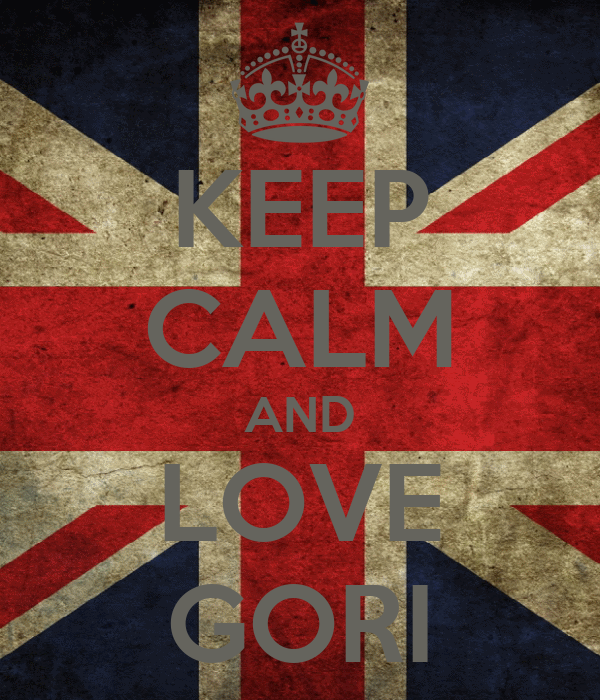 KEEP CALM AND LOVE GORI