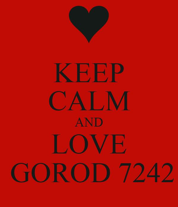 KEEP CALM AND LOVE  GOROD 7242