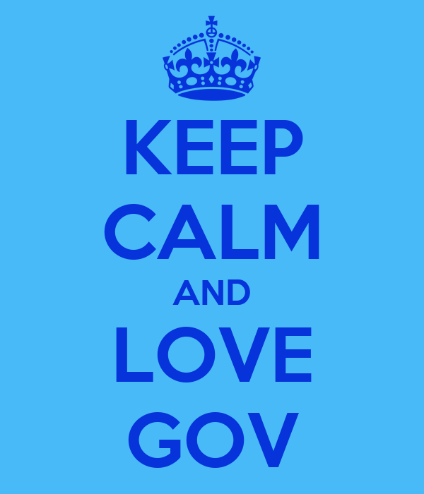 KEEP CALM AND LOVE GOV