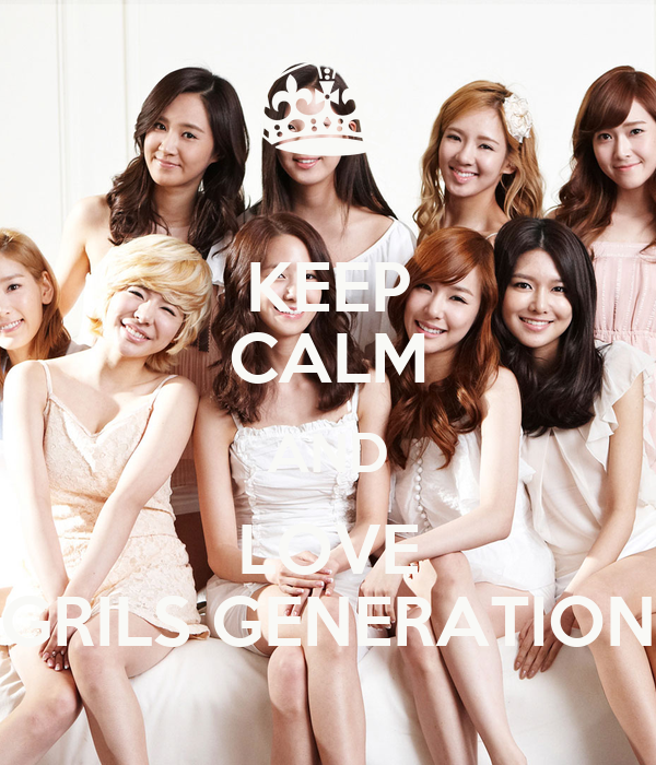 KEEP CALM AND LOVE GRILS GENERATION