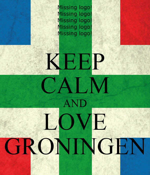 KEEP CALM AND LOVE GRONINGEN
